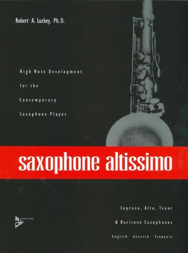 Sax Altissimo Saxophone (Allemand) Broché – 1 janvier 2000 R. Luckey Advance 020630675X ADV 7023