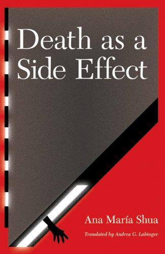 Read Online Death as a Side Effect (Latin American Women Writers) pdf epub