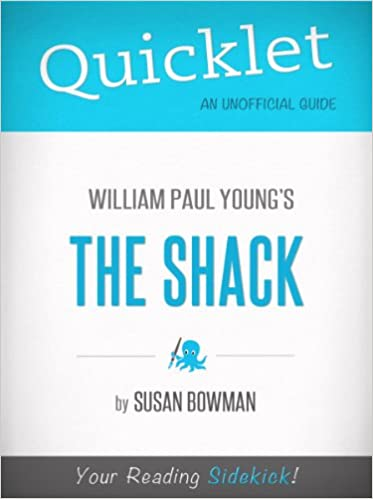 Quicklet On The Shack By William Young Book Summary Kindle