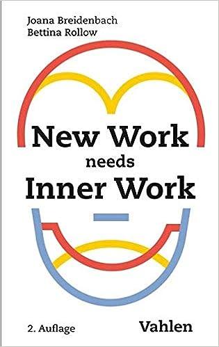 Book Image: New Work needs Inner Work: Ein Handbuch für Unternehmen auf dem Weg zur Selbstorganisation