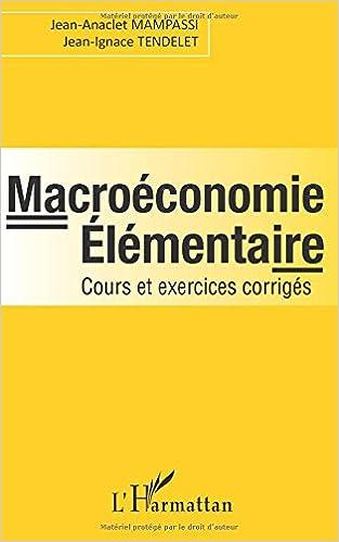 Livres gratuits en ligne Macroéconomie élémentaire epub pdf