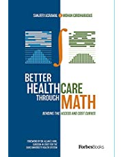 Better Healthcare Through Math: Bending The Access And Cost Curves