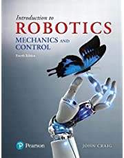 Introduction to Robotics: Mechanics and Control