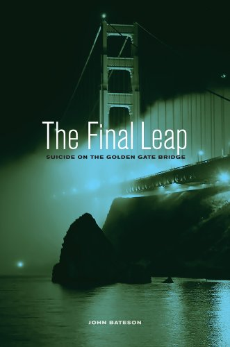 The Final Leap: Suicide on the Golden Gate Bridge ()