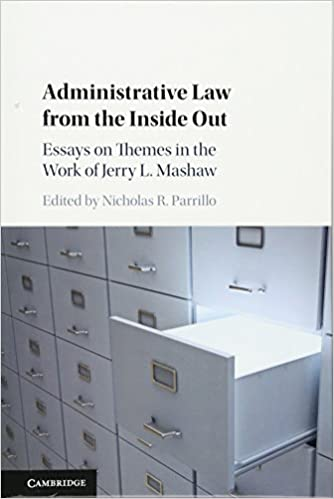 com administrative law from the inside out essays on  administrative law from the inside out essays on themes in the work of jerry l mashaw