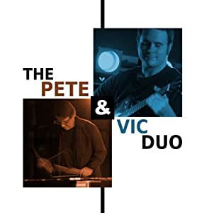 The Pete & Vic Duo
