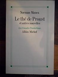 Le thé de Proust et autres nouvelles par Norman Manea