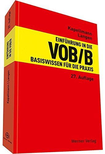 Einführung in die VOB/B: Basiswissen für die Praxis Taschenbuch – 1. August 2018 Klaus D. Kapellmann Werner Langen 3804152864 Privatrecht / BGB