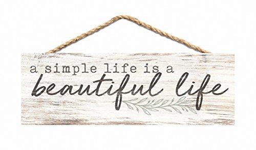 P. GRAHAM DUNN Simple Life Beautiful Life Whitewash 10 x 3.5 Inch Pine Wood Slat Hanging Wall Sign -