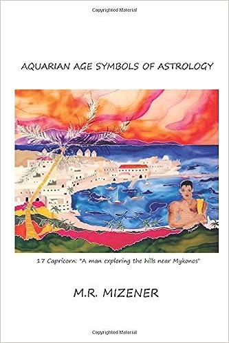 Aquarian Age Symbols of Astrology: 17 Capricorn: