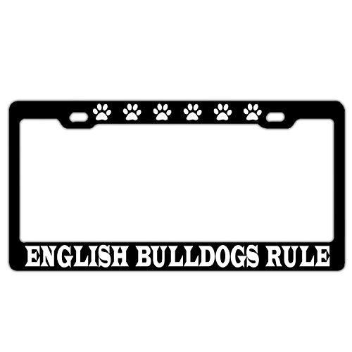 English Bulldogs Rule Black License Plate Frame Aluminum Metal Humor Car Tag Frame Funny License Plate Covers US 2 Hole - License Plates Rule