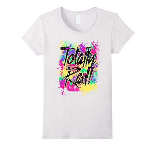 Womens Totally Rad 80s Paint Splash Color Run 1980s Party T-Shirt XL White