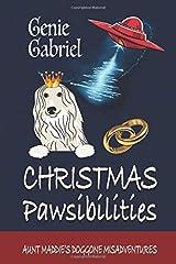 Christmas Pawsibilties (Aunt Maddie's Doggone Misadventures) Paperback