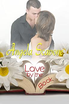 Love by the Book by [Scavone, Angela]