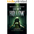 Hollow: A Literary Action Thriller, A Science Fiction Mystery, A Quirky Romantic Comedy, a story told with Haiku and Bullets