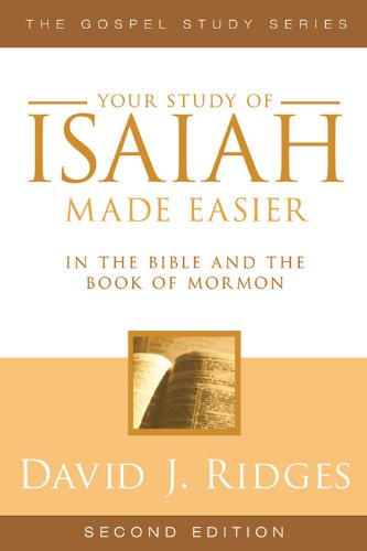 Isaiah Made Easier in the Bible and the Book of Mormon (Gospel Studies Series)