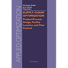Supply Chain Optimisation: Product/Process Design, Facility Location and Flow Control