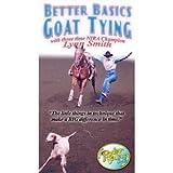 Rodeo Video Lynn Smith Better Basics Goat Tying