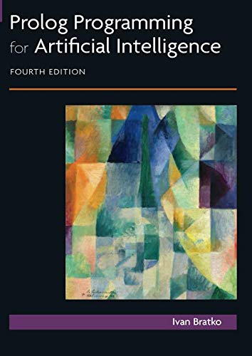 Prolog Programming for Artificial Intelligence (4th Edition) (International Computer Science Series)