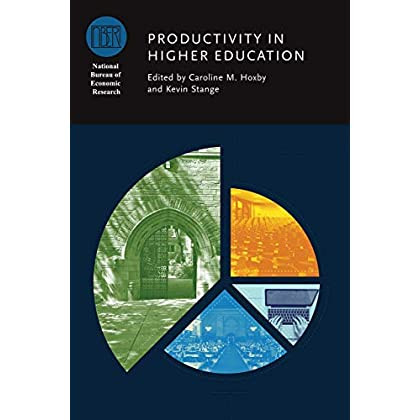Productivity in Higher Education (National Bureau of Economic Research Conference Report)