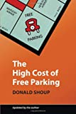 The High Cost of Free Parking, Donald Shoup, 193236496X