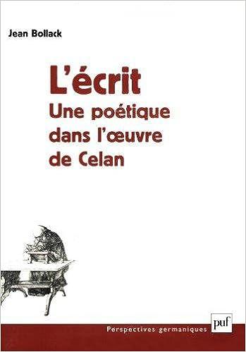 En ligne L'écrit : Une poétique dans l'oeuvre de Celan epub pdf
