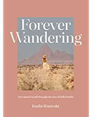Forever Wandering: Hello Emilie's Guide to Reconnecting with Our Natural World