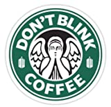 Don%27t Blink Coffee %28Size 8 x 8 Centi...