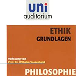 Ethik. Grundlagen