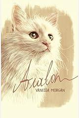 Avalon: a Heartwarming True Cat Story by Vanessa Morgan (2015-08-11) Paperback