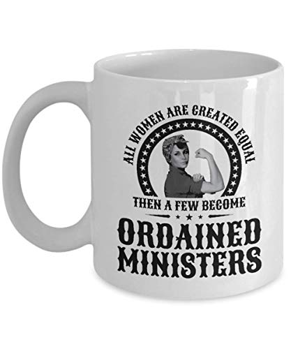 Ordained Minister Coffee Mug for Women Ministers Gift Idea