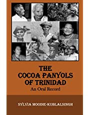 The Cocoa Panyols of Trinidad: An Oral Record