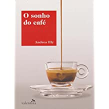 O Sonho do Café
