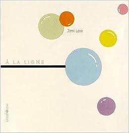 Amazon Fr A La Ligne Jimi Lee Livres
