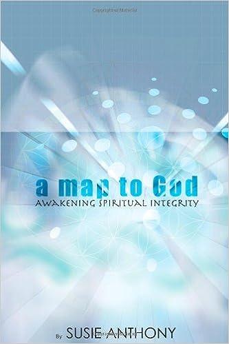 Book A Map to God: Awakening Spiritual Integrity