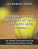 Preparing to Play Softball at the Collegiate Level