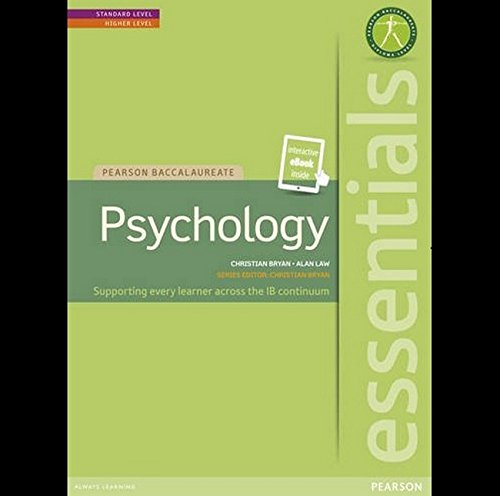 IB ESSENTIALS PSYCHOLOGY STUDENT TEXT WITH PEARSON ETEXT (Pearson International Baccalaureate Essentials)