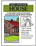 Sign Language House, Frank A. Paul and Ben Bahan, 0915035030
