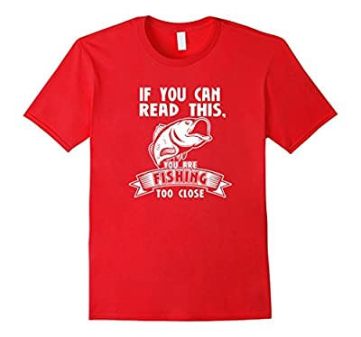 If You Can Read This Funny Fishing Shirt Fishing Gift
