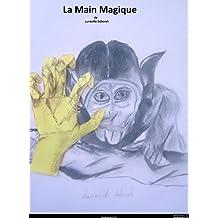 La Main Magique  (French Edition)