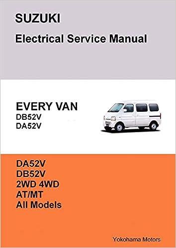 31e5773905 SUZUKI EVERY VAN Electrical Service Manual DB52V DA52V Paperback – April  11