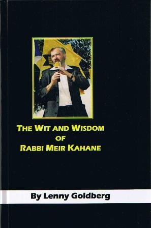 The Wit and Wisdom of Rabbi Meir Kahane