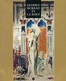 Gustave Moreau et la Bible : Exposition, Nice, Musée National Message Biblique (6 juillet-7 octobre 1991)