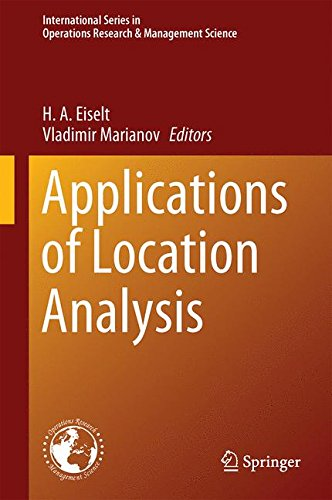 Applications of Location Analysis (International Series in Operations Research & Management Science)