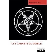 LES CARNETS DU DIABLE (Camion Noir) (French Edition)