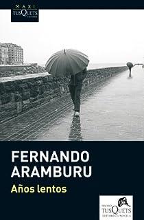 Años lentos par Aramburu