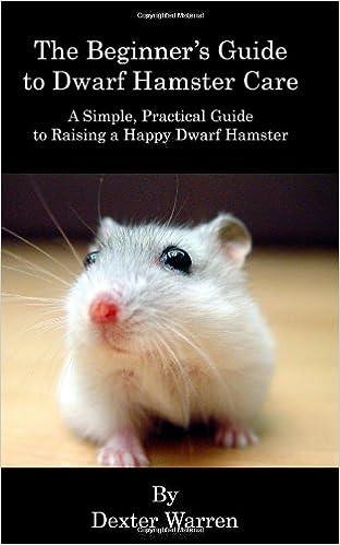 Téléchargement gratuit en ligne de livresThe Beginner's Guide to Dwarf Hamster Care: A Simple, Practical Guide To Raising A Happy Dwarf Hamster (French Edition) PDF DJVU FB2