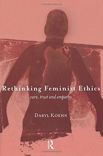 Rethinking Feminist Ethics