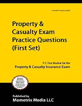 Property And Casualty Insurance Test Prep