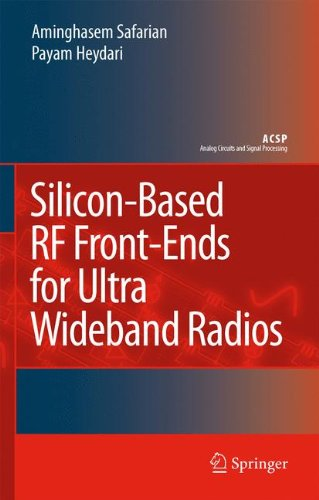 Silicon-Based RF Front-Ends for Ultra Wideband Radios (Analog Circuits and Signal Processing)